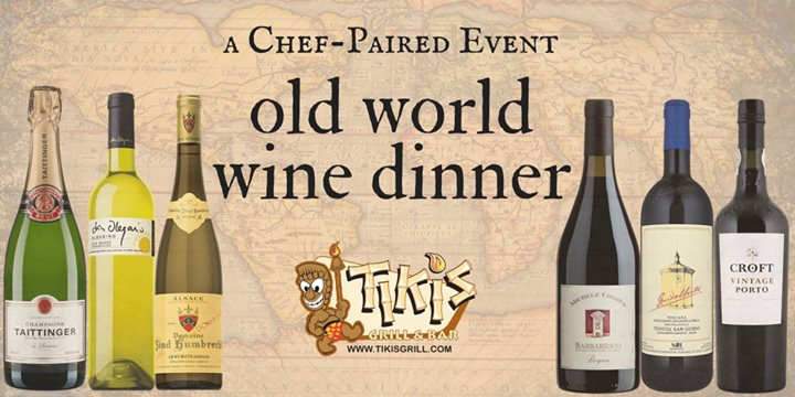 Tiki's Grill & Bar presents the Old World Wine Dinner