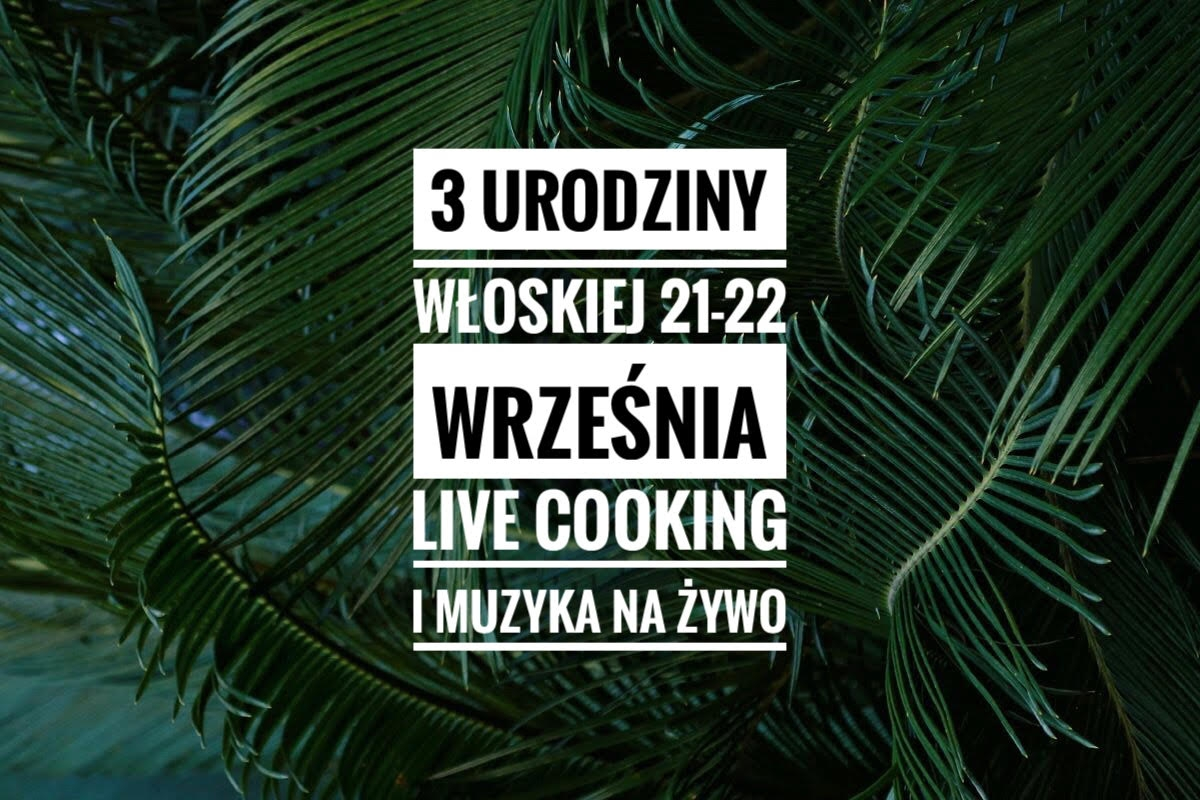3rd birthday of Wloska Restaurant