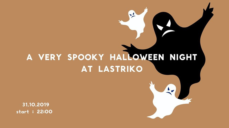 A Very Spooky Halloween Night at Lastriko!