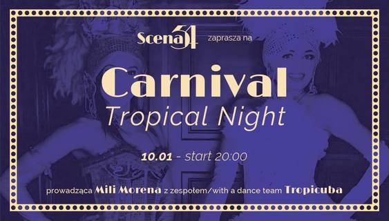 Carnival Tropical Night by Mili Morena & Tropicuba