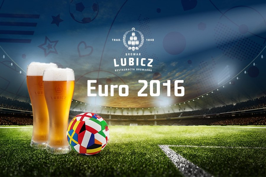 Euro 2016 in Browar Lubicz