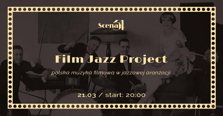 Film Jazz Project - polish film music in jazz arrangement