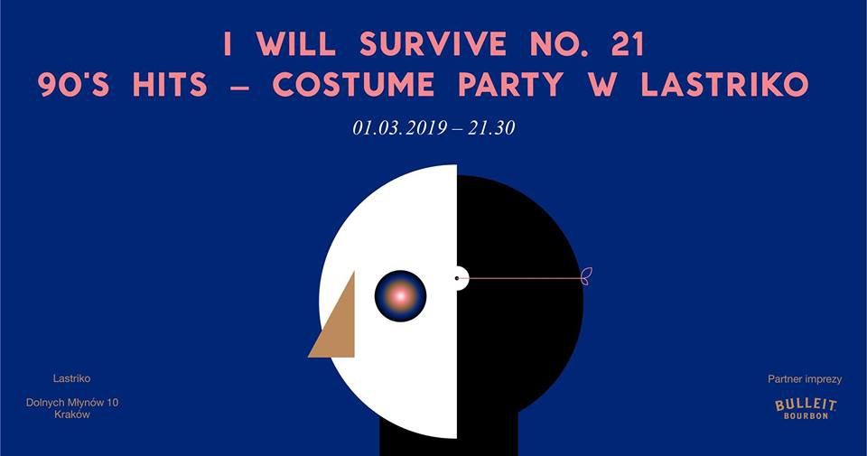 I Will Survive No. 21 - 90's Hits - Costume Party w Lastriko