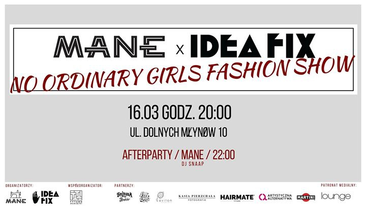 MANE x IDEA FIX No Ordinary Girls Fashion Show