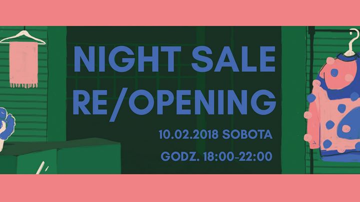 NIGHT SALE + Re/OPENING