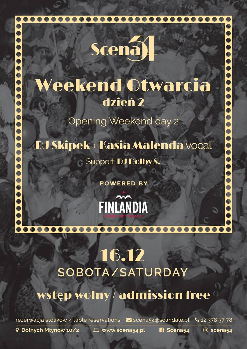 Scena54 - The Opening Weekend