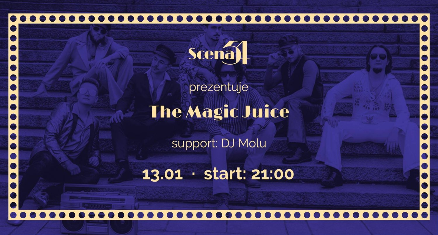 The Magic Juice: Funk Live Band, support DJ Molu (13.01.18)