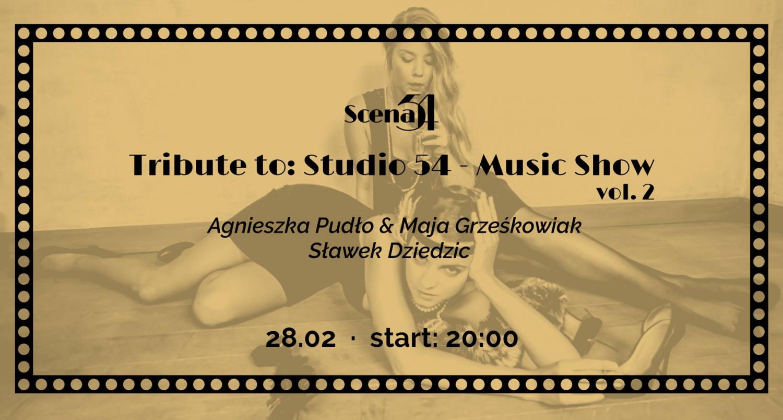 Tribute to: Studio 54 - Music Show vol. 2