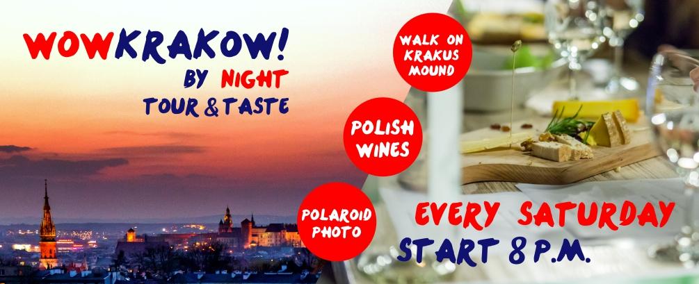 Wow Krakow! By night tour&taste