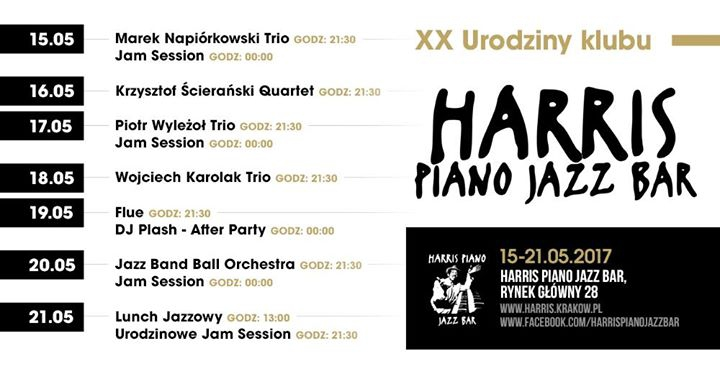 XX Urodziny klubu Harris Piano Jazz Bar 15-21/05/2017