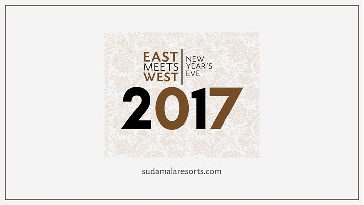 East Meet West - New Years Eve 2017