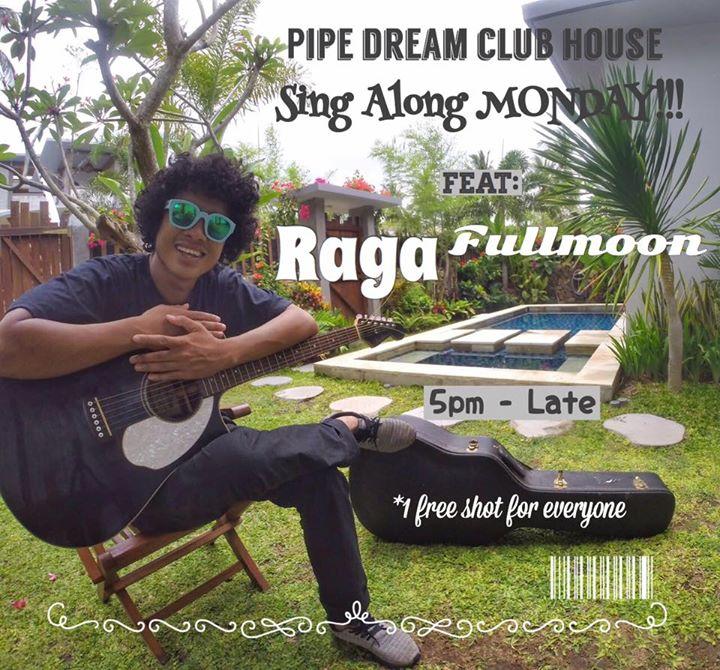 Sing Along Monday feat: Raga Fullmoon