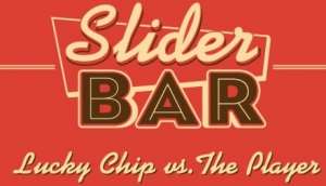 Lucky Chip at The Slider Bar