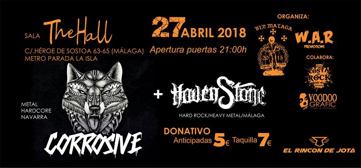 Corrosive + Haven Stone En the Hall