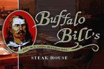 Buffalo Bill's Steak House