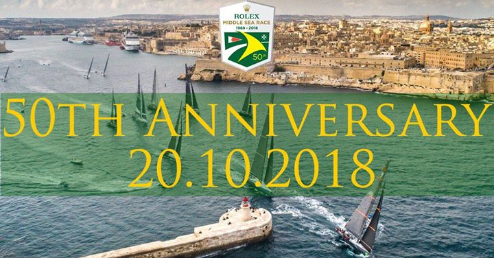 2018 Rolex Middle Sea Race - 50th Anniversary