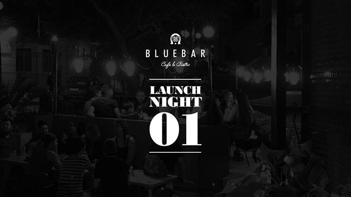 Bluebar's 1st Launch Night