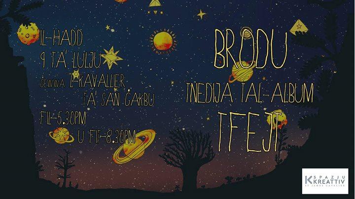 """BRODU - Tnedija tal-album """"Tfejt"""""""