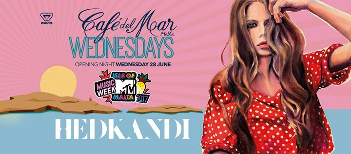 CDM G7 Wednesdays Isle Of MTV Malta Music Week X HedKandi