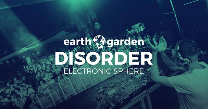 Disorder showcase at Earth Garden 2018
