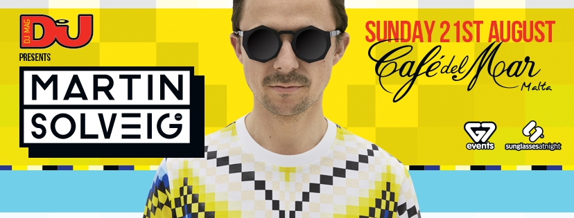 DJ Mag Presents: Martin Solveig at Cafe Del Mar Malta