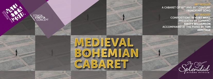 Medieval Bohemian Cabaret - Kurt Weill Concert