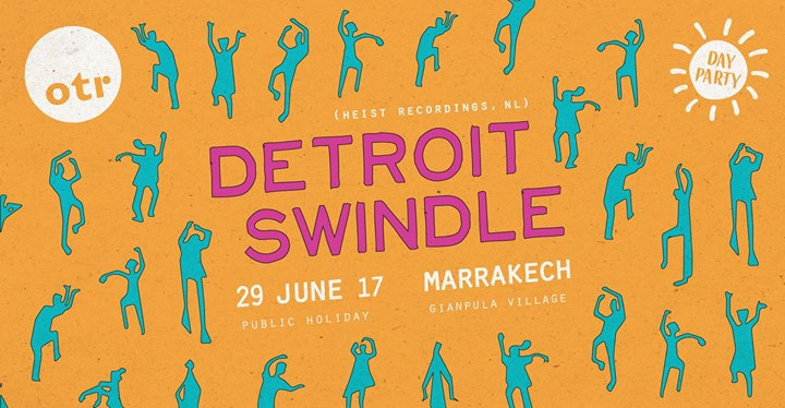 OTR presents Detroit Swindle