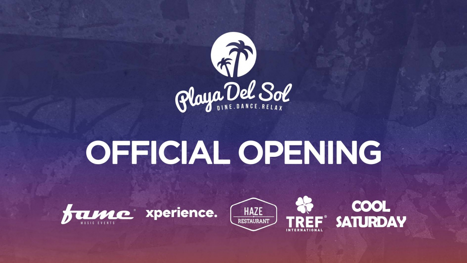 Playa Del Sol - Official Opening