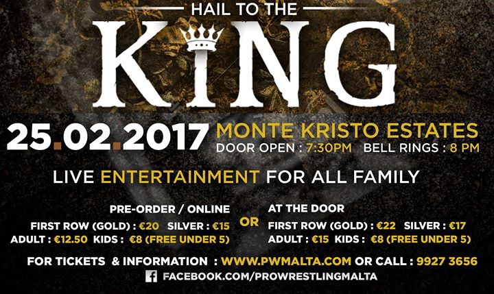 Pro Wrestling Malta presents : Hail to the King | My Guide Malta