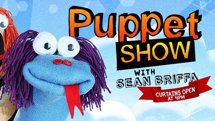 Puppet Show with Sean Briffa