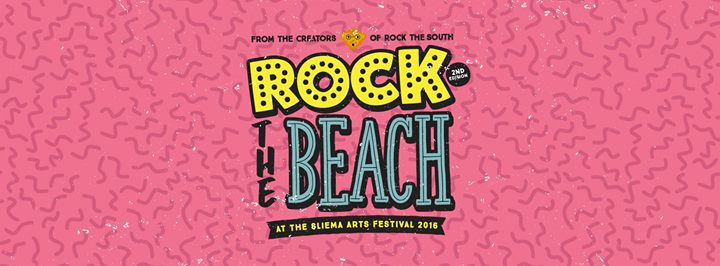 Rock The Beach at the Sliema Arts Festival 2016