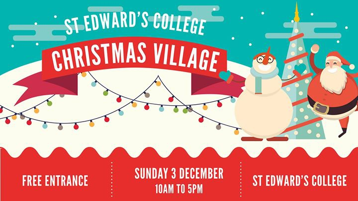 St Edward's College Christmas Village