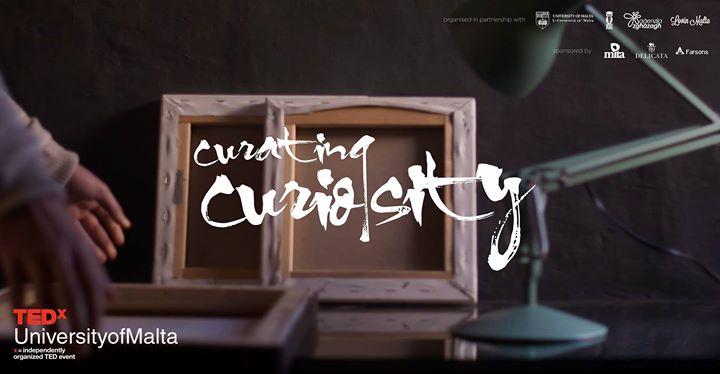 TEDxUniversityofMalta, curating curiosity