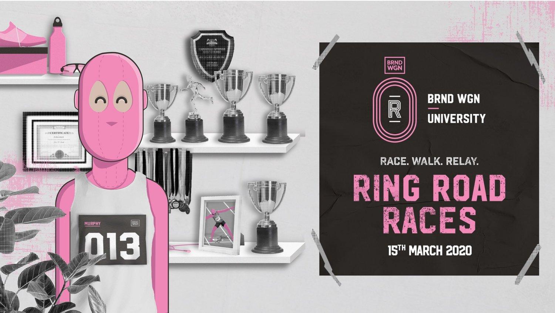 The BRND WGN & University Ring Road Races