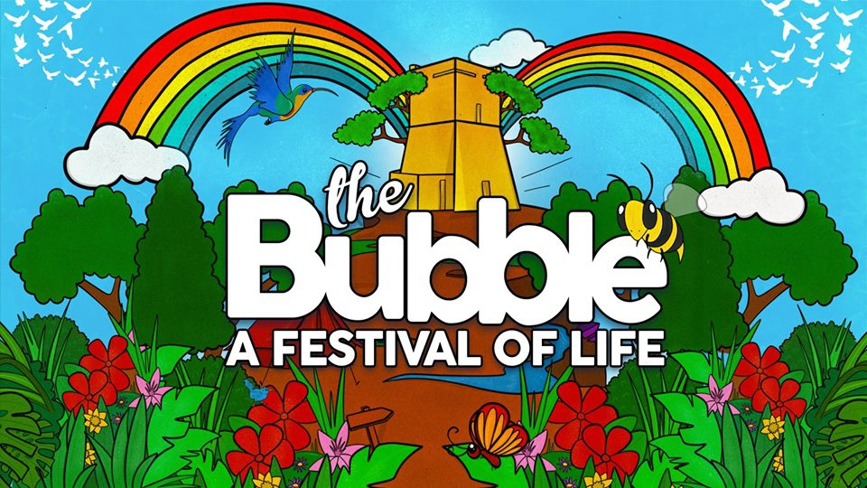 The BuBBle 2018 - A Festival of Life