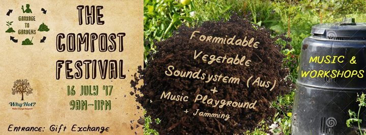 The Compost Festival - 16th July 2017