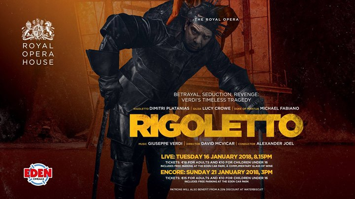 The Royal Opera's Rigoletto - Live at Eden Cinemas
