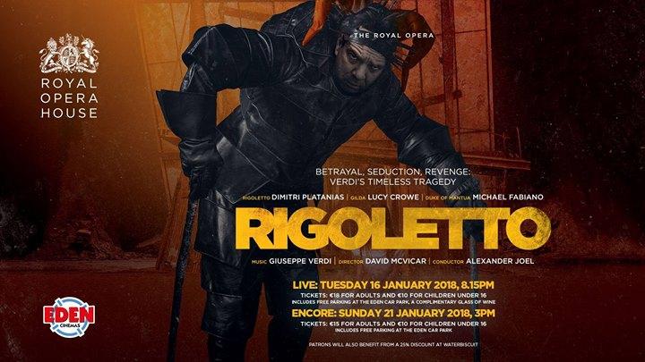 The Royal Opera's Rigoletto - Live at Eden Cinemas