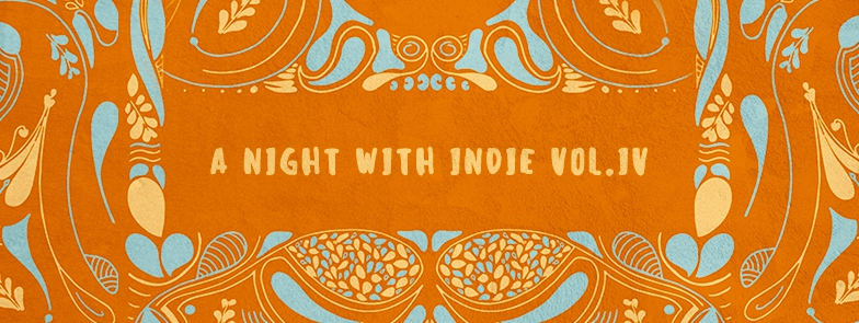 TS pres. 'A night with Indie' Vol. IV [Limited to 250 guests]