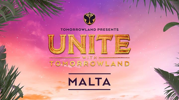 UNITE With Tomorrowland | Malta