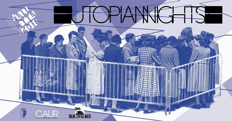 Utopian Nights: Inside the Border