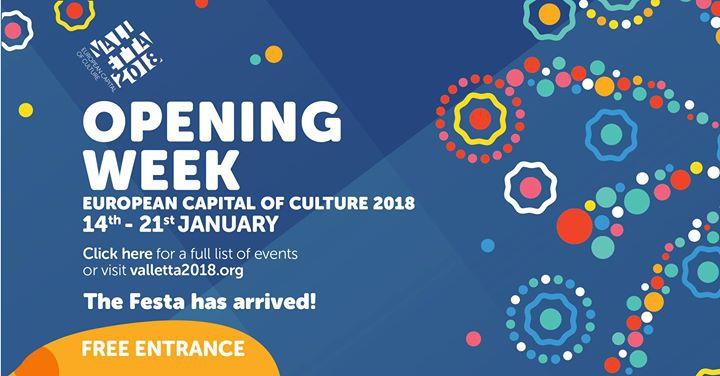 Valletta 2018 Opening Week