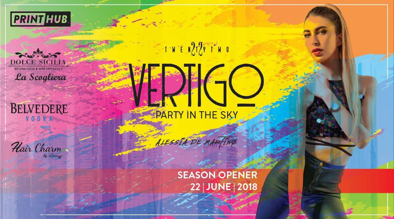 Vertigo - Season Opener at TwentyTwo
