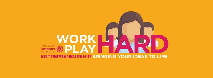 Work Hard, Play Hard - An Entrepreneurship Seminar in Malta