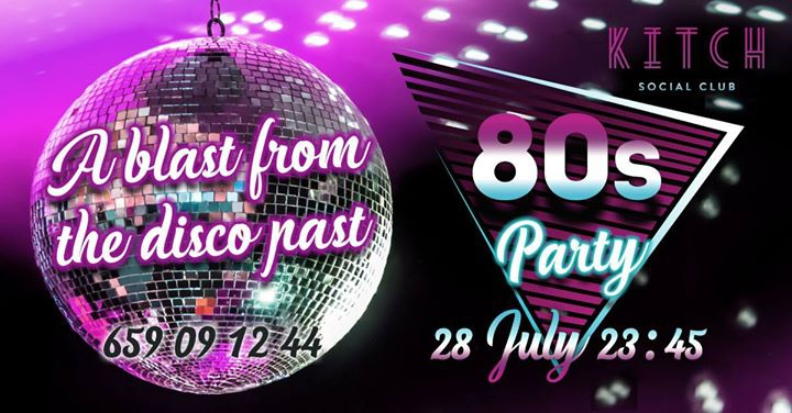 80's Party at KITCH