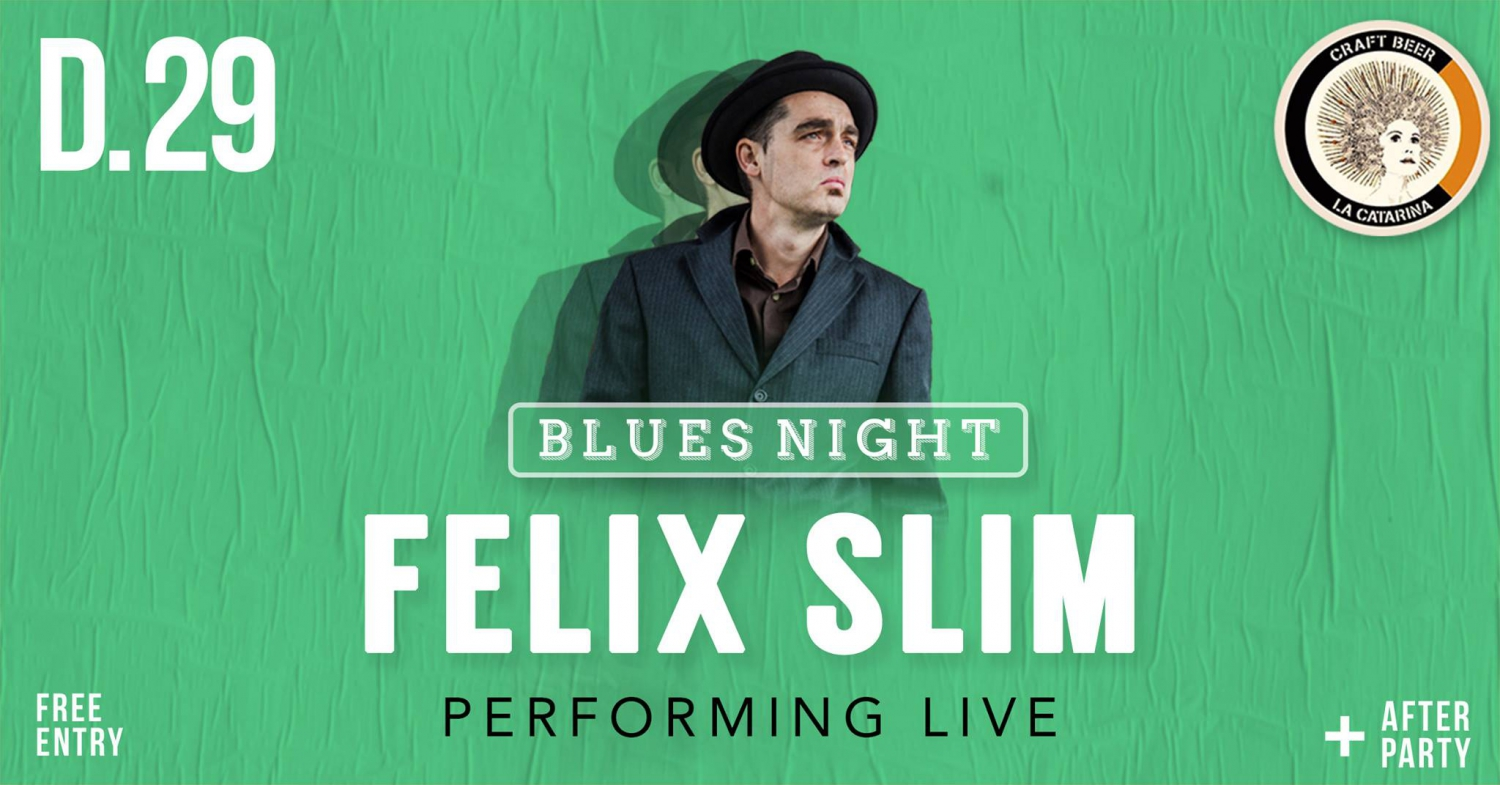 Blues Night - Felix Slim