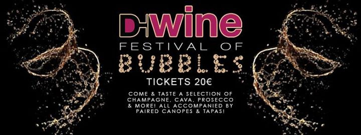D-Wine Festival of Bubbles