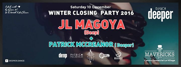 Dance Deeper presents JL Magoya Sat 10