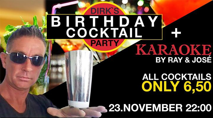Dirk`s Birthday Cocktail Party with Karaoke