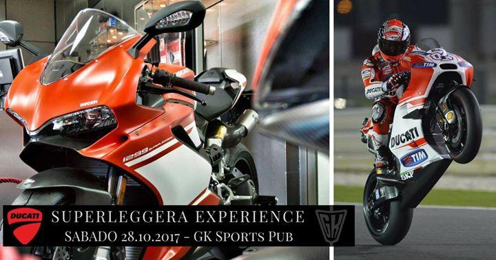 Ducati Superleggera Experience en GK Sports Pub